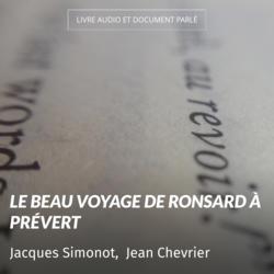 Le beau voyage de Ronsard à Prévert
