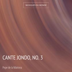 Cante Jondo, No. 3