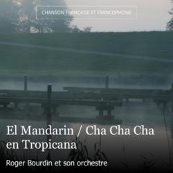 El Mandarin / Cha Cha Cha en Tropicana