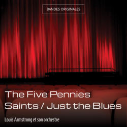 The Five Pennies Saints / Just the Blues