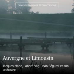 Auvergne et Limousin