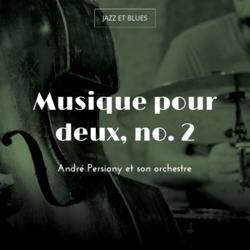 Musique pour deux, no. 2