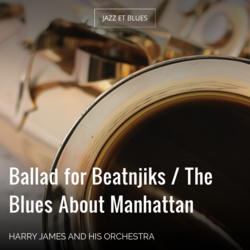 Ballad for Beatnjiks / The Blues About Manhattan
