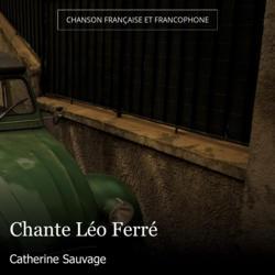 Chante Léo Ferré