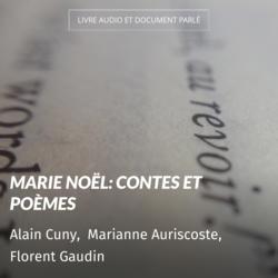 Marie Noël: contes et poèmes