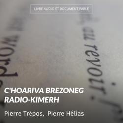 C'Hoariva Brezoneg Radio-Kimerh