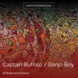 Captain Buffalo / Banjo Boy