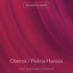Oberek / Piekna Hanisia