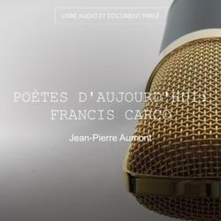 Poètes d'aujourd'hui: Francis Carco