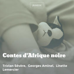 Contes d'Afrique noire