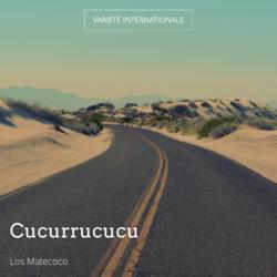 Cucurrucucu