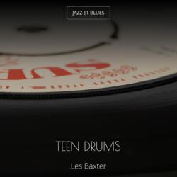 Teen Drums