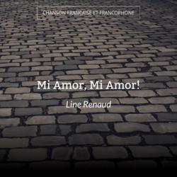 Mi Amor, Mi Amor!