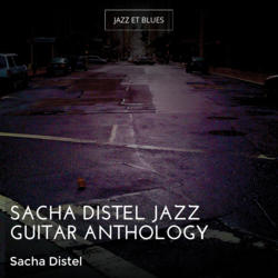 Sacha Distel Jazz Guitar Anthology