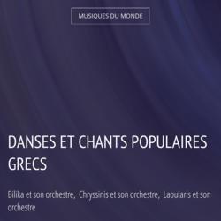 Danses et chants populaires grecs