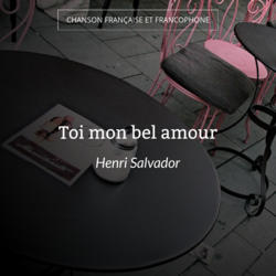 Toi mon bel amour