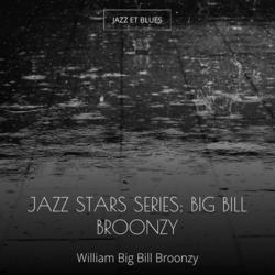 Jazz Stars Series: Big Bill Broonzy