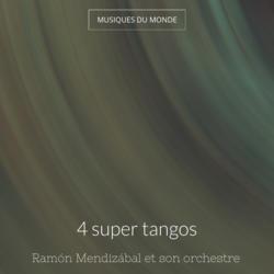 4 super tangos