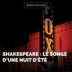 Shakespeare : Le songe d'une nuit d'été