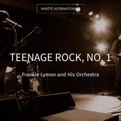 Teenage Rock, No. 1