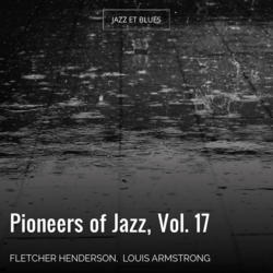 Pioneers of Jazz, Vol. 17