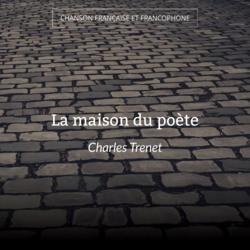 La maison du poète