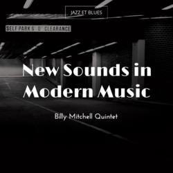 New Sounds in Modern Music