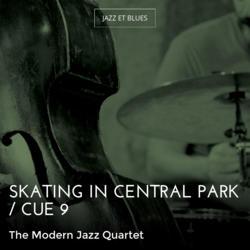 Skating in Central Park / Cue 9