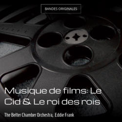 Musique de films: Le Cid & Le roi des rois