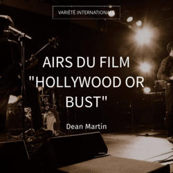 """Airs du film """"Hollywood or Bust"""""""