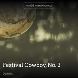 Festival Cowboy, No. 3