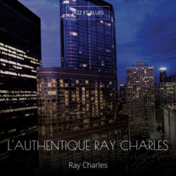 L'authentique Ray Charles