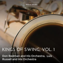 Kings of Swing, Vol. 1