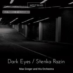 Dark Eyes / Stenka Razin