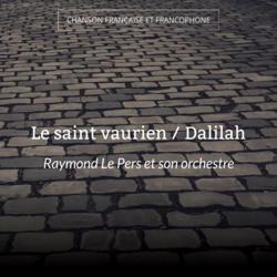 Le saint vaurien / Dalilah