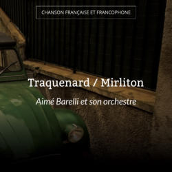 Traquenard / Mirliton