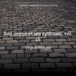 Son orgue et ses rythmes, vol. 15