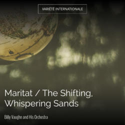 Maritat / The Shifting, Whispering Sands