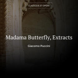 Madama Butterfly, Extracts
