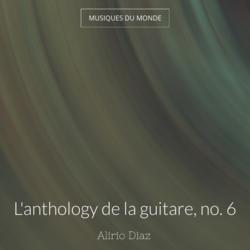L'anthology de la guitare, no. 6