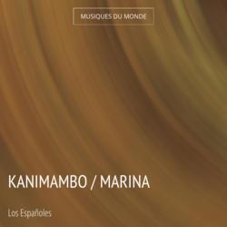 Kanimambo / Marina