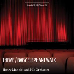 Theme / Baby Elephant Walk