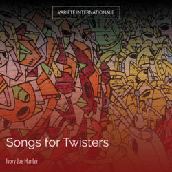 Songs for Twisters