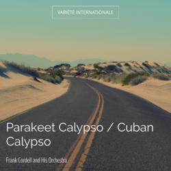 Parakeet Calypso / Cuban Calypso