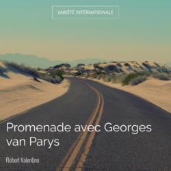 Promenade avec Georges van Parys