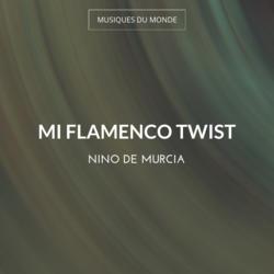 Mi Flamenco Twist
