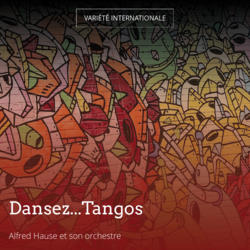 Dansez...Tangos
