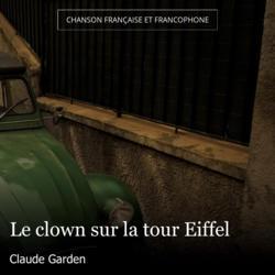 Le clown sur la tour Eiffel