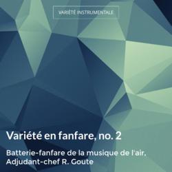Variété en fanfare, no. 2