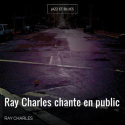 Ray Charles chante en public